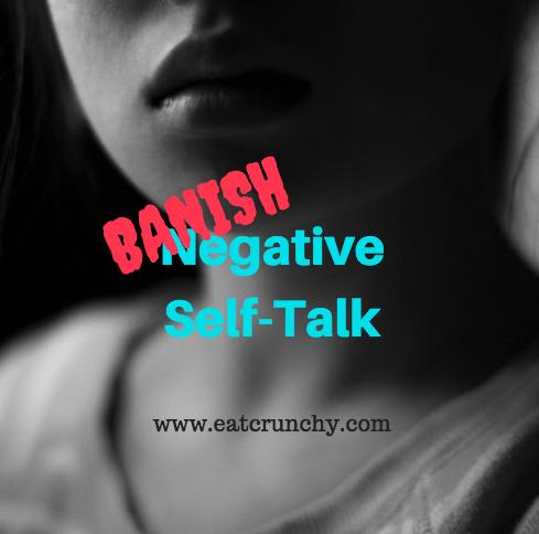 #13 – Banish Negative Self-Talk(Podcast)