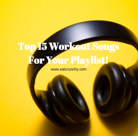 #21 – Top 15 Workout Songs… (Podcast)